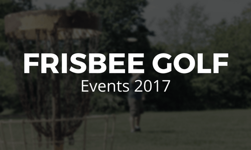Frisbee Golf Events 2017